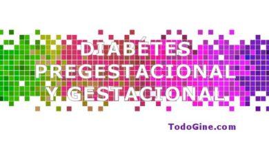 Diabetes pregestacional y gestacional