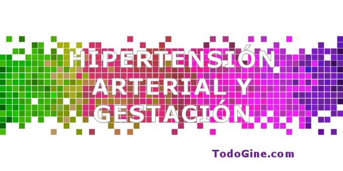 Hipertension arterial y gestación